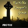 <!-- google_ad_section_start -->Protos - The Noble Paupers Grave<!-- google_ad_section_end -->