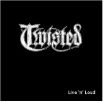Twisted - Live 'n Loud