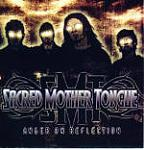 Sacred Mother Tongue - Anger on Reflection (single)