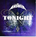 <!-- google_ad_section_start -->The Answer - Tonight<!-- google_ad_section_end -->