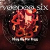 <!-- google_ad_section_start -->Voodoo Six - The First Hit Is For Free<!-- google_ad_section_end -->
